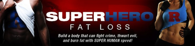 Super Hero Fat Loss